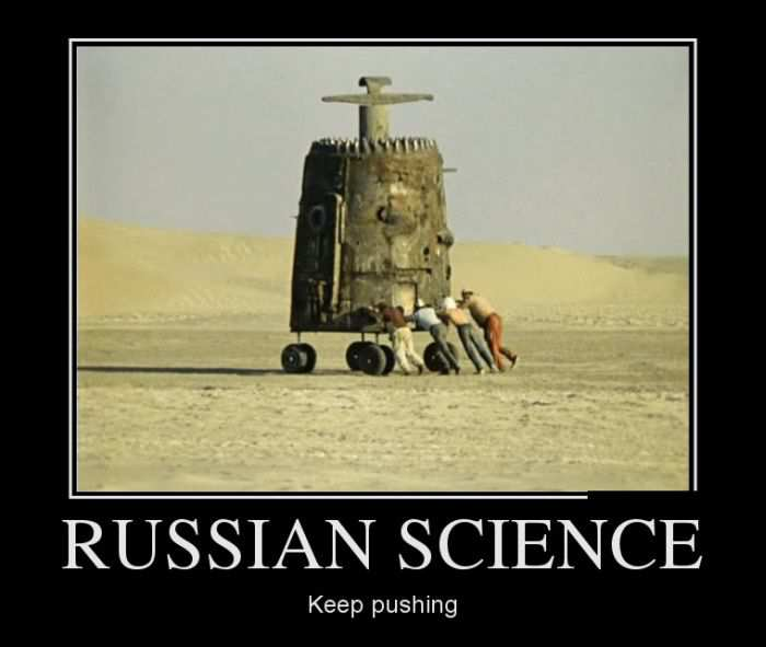 Russian science. Keep pushing